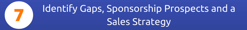 Sponsorship Valuation Step Seven: Identify Gaps, Sponsorship Prospects and a Sales Strategy